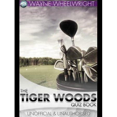 The Tiger Woods Quiz Book - eBook