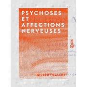 Psychoses et affections nerveuses - eBook