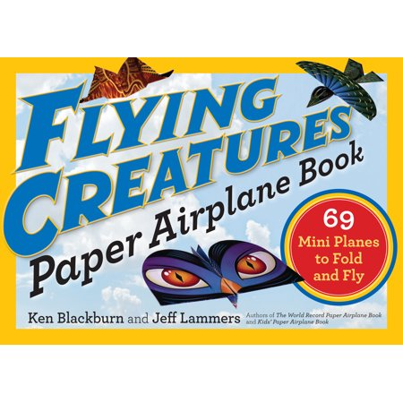 Flying Creatures Paper Airplane Book - Paperback](Paper Airplane Contest)