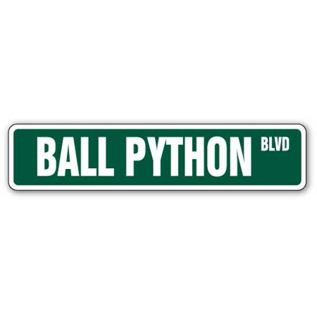 - BALL PYTHON Street Sign snake reptile signs boa lover | Indoor/Outdoor |  24