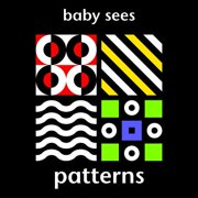 Baby Sees - Patterns