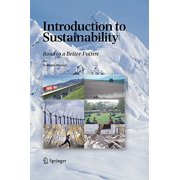 Introduction to Sustainability : Road to a Better Future