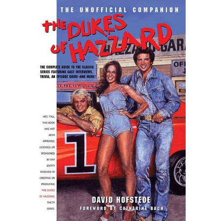 The Dukes of Hazzard : The Unofficial
