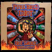 PureBred Idiot – Hot Sauce Roulette