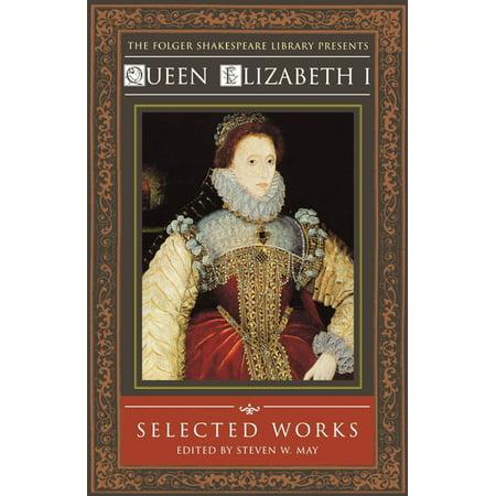 (Queen Elizabeth I : Selected Works)