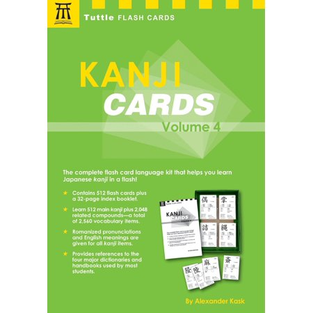 Kanji Cards Kit Volume 4 : Learn 537 Japanese Characters Including Pronunciation, Sample Sentences & Related Compound Words