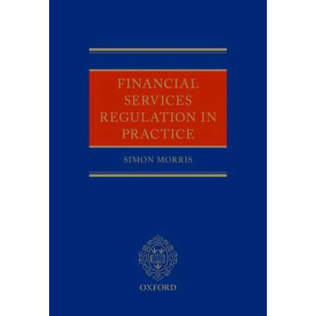 Financial Services Regulation In Practice