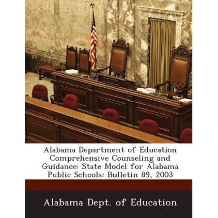 Alabama State Coin - Alabama Department of Education Comprehensive Counseling and Guidance : State Model for Alabama Public Schools: Bulletin 89, 2003