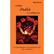 Calling India ...is calling me