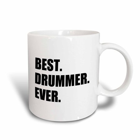 3dRose Best Drummer Ever - fun musical job pride gift for drum pro musicians, Ceramic Mug,