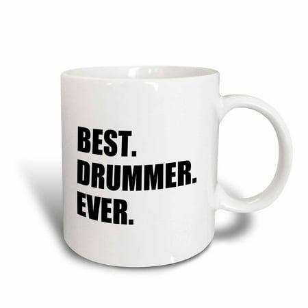 3dRose Best Drummer Ever - fun musical job pride gift for drum pro musicians, Ceramic Mug,