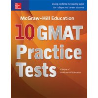 McGraw-Hill Education 10 GMAT Practice Tests (Paperback)