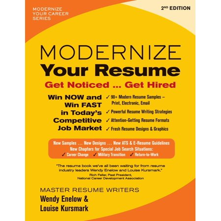 Modernize Your Resume: Get Noticed...Get Hired (Best Resume Format To Get Hired)