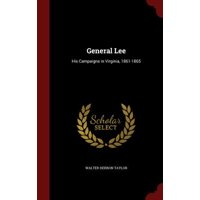 General Lee : His Campaigns in Virginia, 1861-1865
