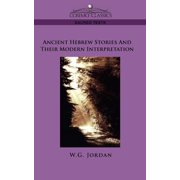 Ancient Hebrew Stories and Their Modern Interpretation