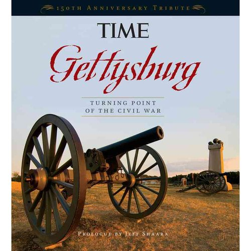 Gettysburg: Turning Point of the Civil War: 150th Anniversary Tribute