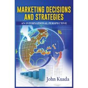 Marketing Decisions and Strategies: An International Perspective (Paperback)