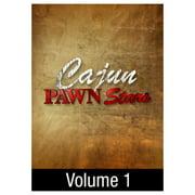 Cajun Pawn Stars: Volume 1 (2012) by