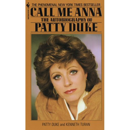 Rapid Patty - Call Me Anna : The Autobiography of Patty Duke