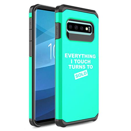Shockproof Impact Hard Soft Case Cover for Samsung Galaxy Everything I Touch Turns to Sold Sales Real Estate Agent Sales (Teal, for Samsung Galaxy