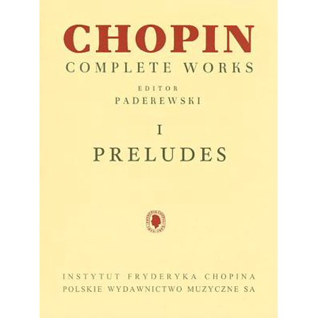 Chopin Selected Works Book (Preludes : Chopin Complete Works Vol. I)