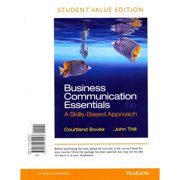 Business Communication Essentials: A Skills Based Approach