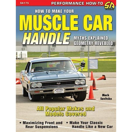 Performance How-To: How to Make Your Muscle Car Handle (Paperback)
