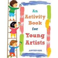 An Activity Book for Young Artists