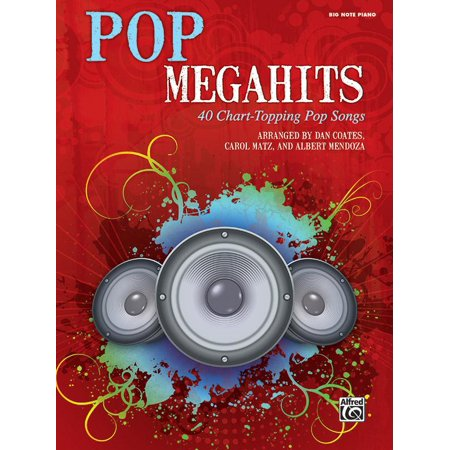 Pop Megahits : 40 Chart-Topping Pop Songs (Big Note Piano) ()