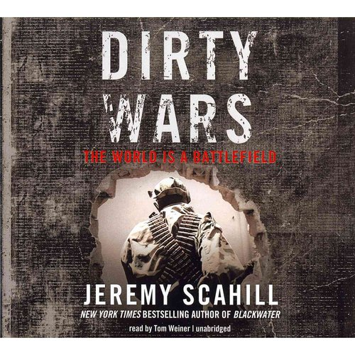 Dirty Wars: The World is a Battlefield: Library Edition