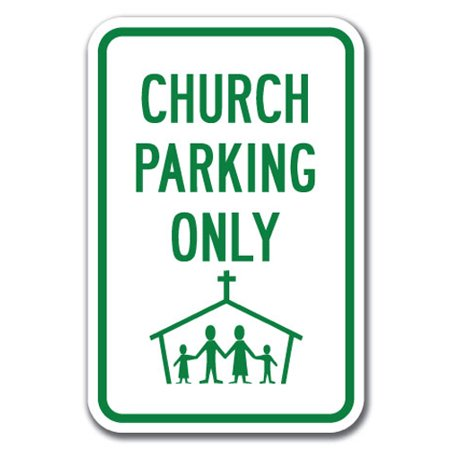 Church Parking Only (with Graphic) Sign 12