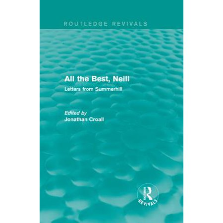All the Best, Neill (Routledge Revivals) - eBook