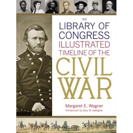 The Library of Congress Illustrated Timeline of the Civil War - History Of Halloween Timeline