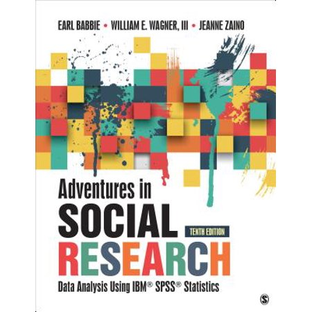 Adventures in Social Research : Data Analysis Using IBM SPSS