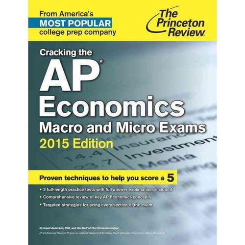 Cracking the AP Economics Macro & Micro Exams 2015