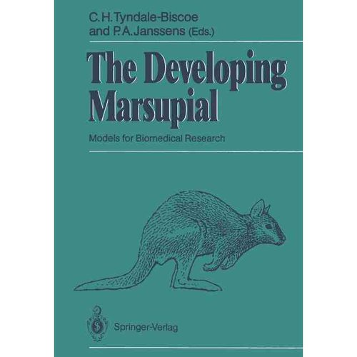 The Developing Marsupial: Models for Biomedical Research