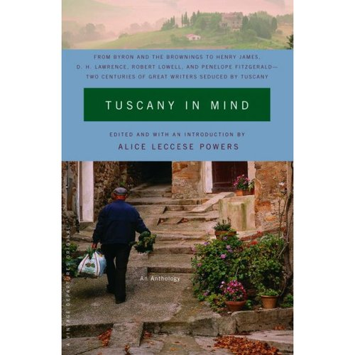 Tuscany In Mind: An Anthology