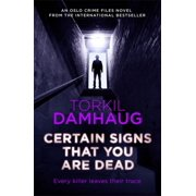Certain Signs That You Are Dead