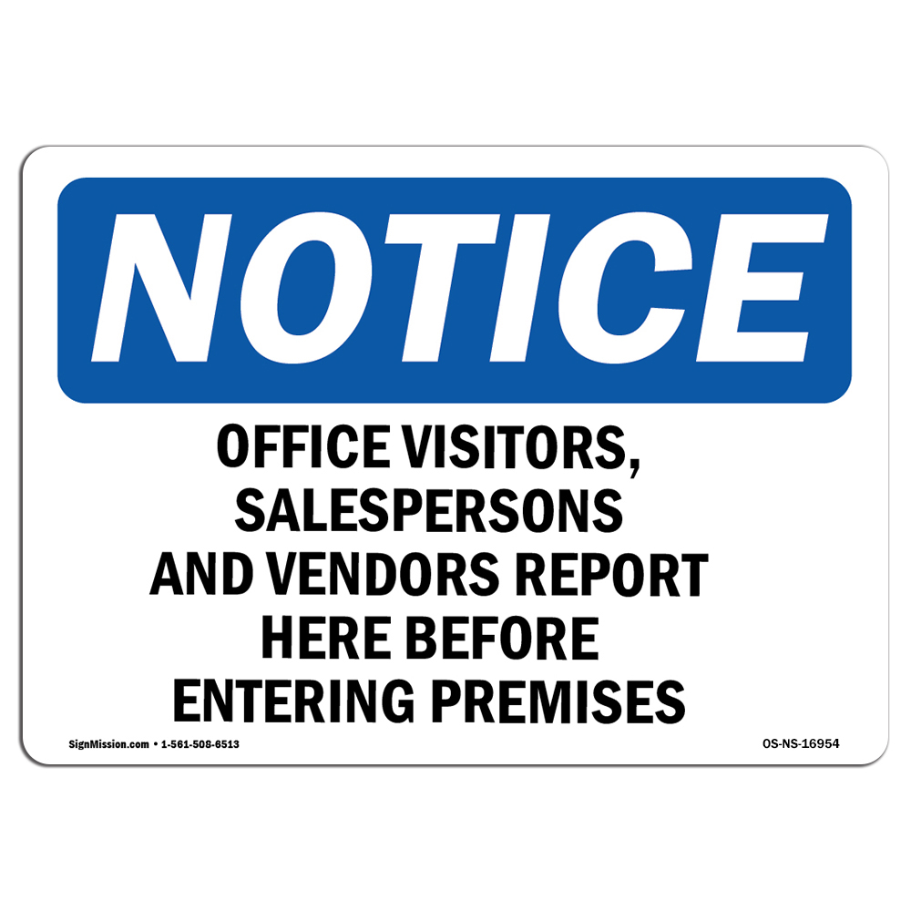 Osha notice sign office visitors salespersons and vendors choose from aluminum rigid plastic or vinyl label decal protect your business work site