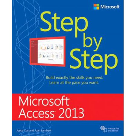 Microsoft Access 2013 Step by Step (Ms Access Book)