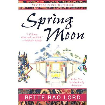 Spring Moon : A Novel of China (Chinese Express Sand Springs)