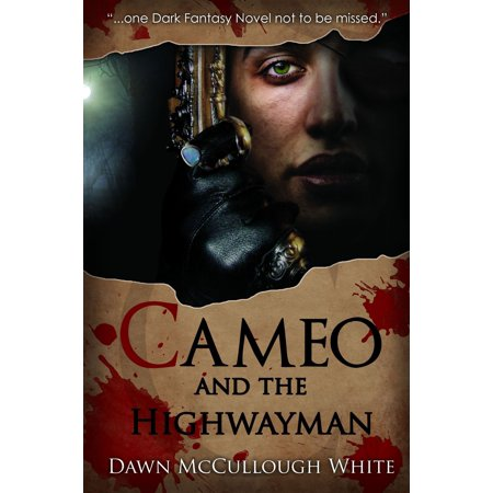 Cameo and the Highwayman - eBook
