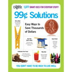 99 Cent Solutions: Easy Ways to Save Thousands of Dollars