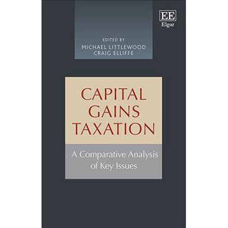 Capital Gains Taxation  A Comparative Analysis Of Key Issues