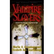 Vampire Slayers : Stories of Those Who Dare to Take Back the Night (Hardcover)