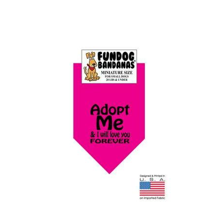 MINI Fun Dog Bandana - Adopt moi et je Love You Forever (encre noire) - Taille miniature pour petits chiens de moins de 20 lbs, écharpe animal rose chaud