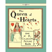 The Queen of Hearts - Illustrated by Randolph Caldecott - eBook