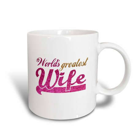 3dRose Worlds Greatest Wife - Romantic marriage or wedding anniversary gifts for her - best wife - hot pink, Ceramic Mug,