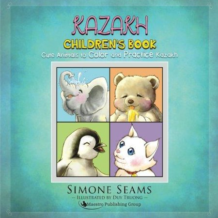Kazakh Children's Book: Cute Animals to Color and Practice Kazakh - image 1 of 1