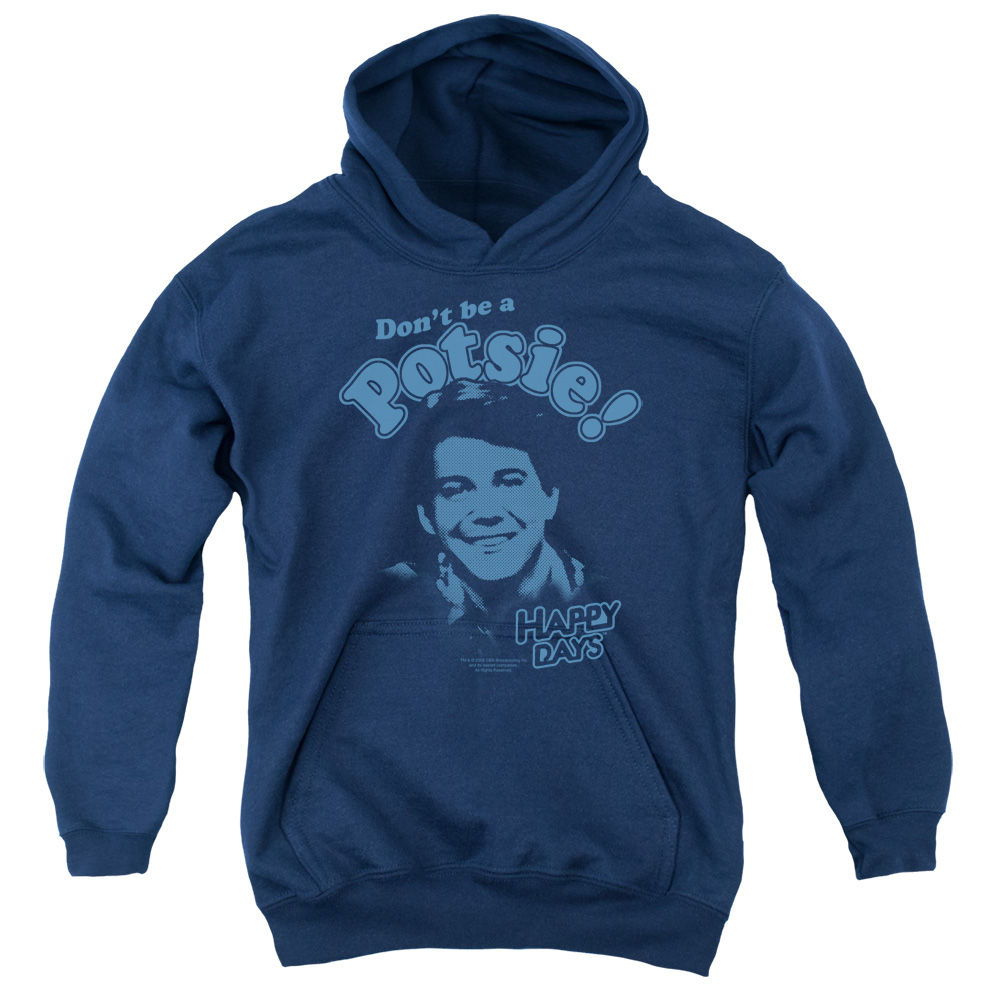 Happy Days Don't Be A Potsy Big Boys Pullover Hoodie